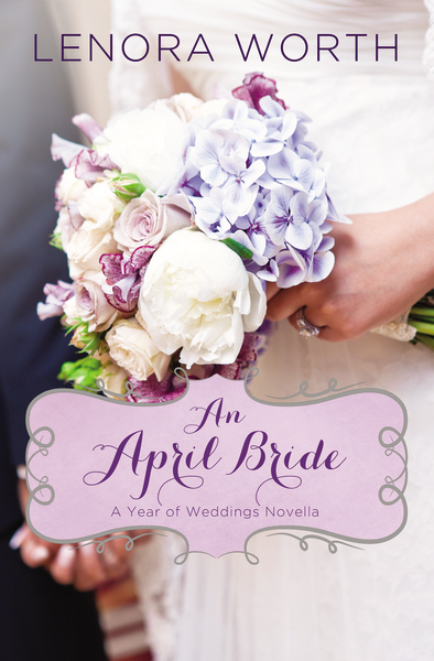 an-april-bride_lenora-worth