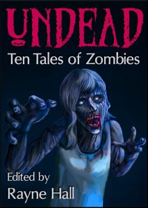 ebook_cover___undead__ten_tales_of_zombies_by_raynehall-d5revv0