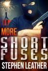 more short fuses